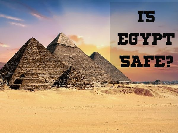 Is Egypt safe to travel?